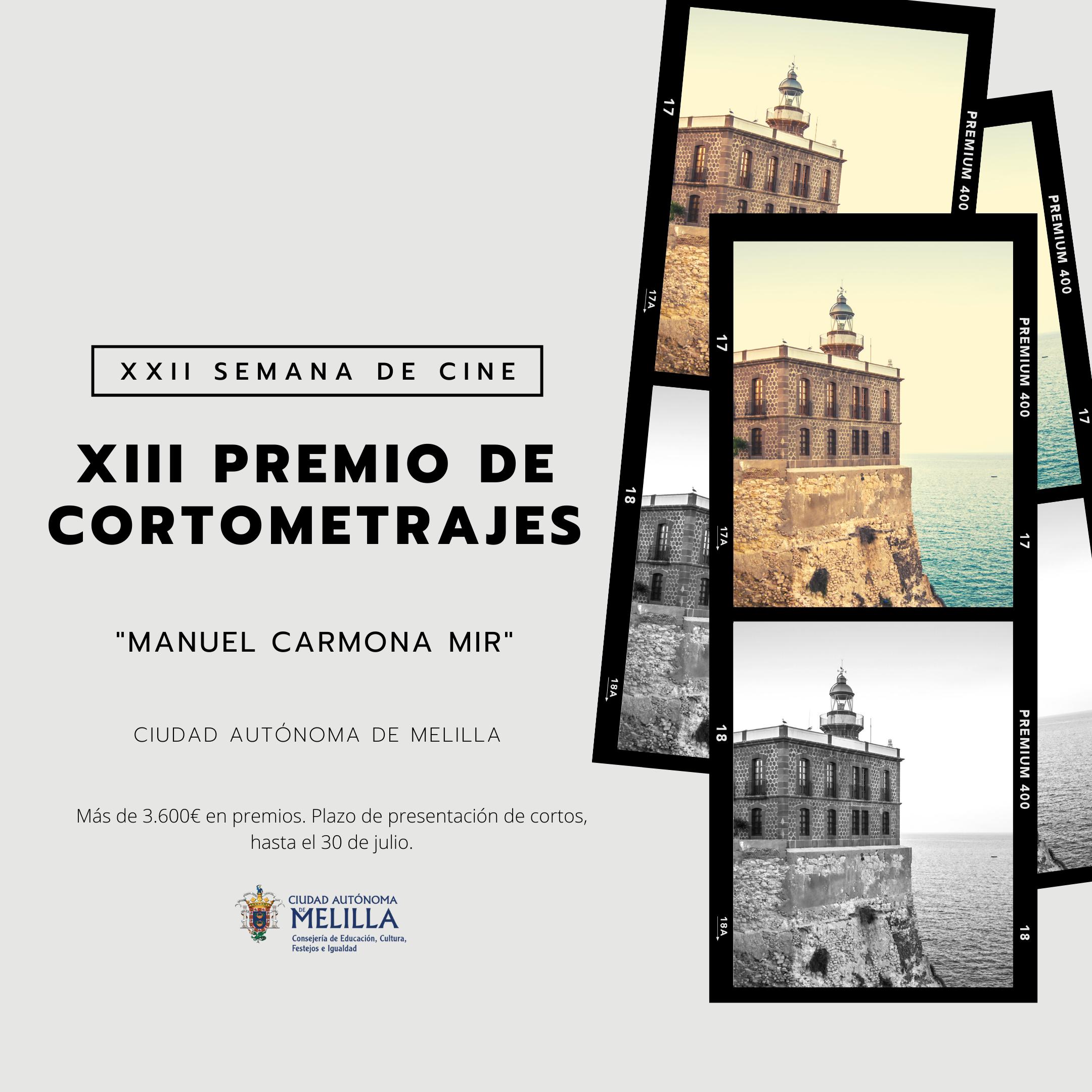 XIII Premio de cortometrajes «Manuel Carmona Mir» de la XII Semana de Cine de Melilla